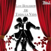 Los Boleros de Toda la Vida, Vol. 1 by Various Artists