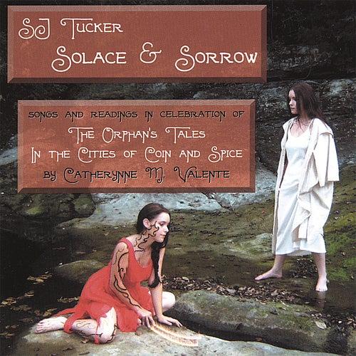 Solace & Sorrow by S.J. Tucker