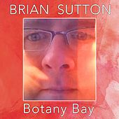 Botany Bay by Brian Sutton