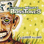A Jackknife To A Swan by The Mighty Mighty Bosstones