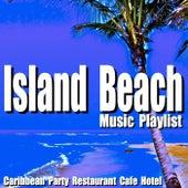 Island Beach Music Playlist: Caribbean Party Restaurant Cafe Hotel by Blue Claw Jazz
