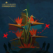 Lost In Paradise - Single by The Common Kings