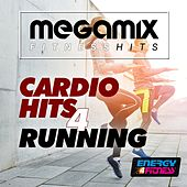 Megamix Fitness Cardio Hits for Running (25 Tracks Non-Stop Mixed Compilation for Fitness & Workout) by Various Artists