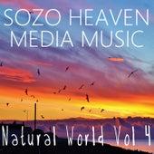 Natural World, Vol. 4 by Sozo Heaven