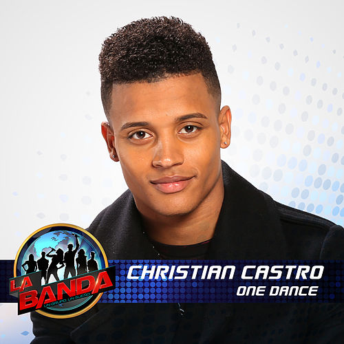 One Dance (La Banda Performance) by Cristian Castro