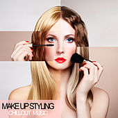 Make Up Styling Chillout Music by Various Artists