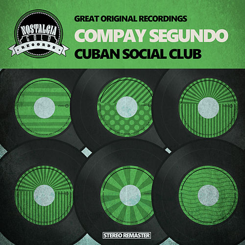 Cuban Social Club by Compay Segundo