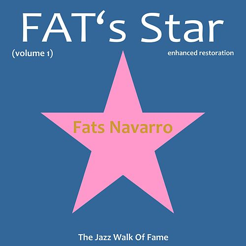 Fats' Star, Vol. 1 by Fats Navarro