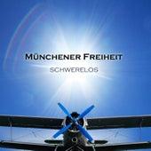 Schwerelos by Münchener Freiheit