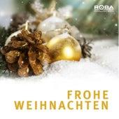 Frohe Weihnachten by Richard Rossbach