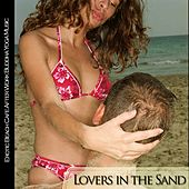 Lovers in the Sand (Erotic Beach Cafe Adter Work Buddha Yoga Music) by Various Artists