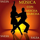 Música Con Mucha Marcha by Various Artists