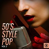50's Style Pop, Vol. 2 by Various Artists