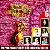 Maratona e Këngës Popullore Qytetare, Vol. 6 by Various Artists