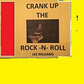 Crank up the Rock 'n' Roll by Lee