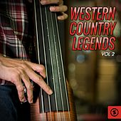Western Country Legends, Vol. 2 by Various Artists
