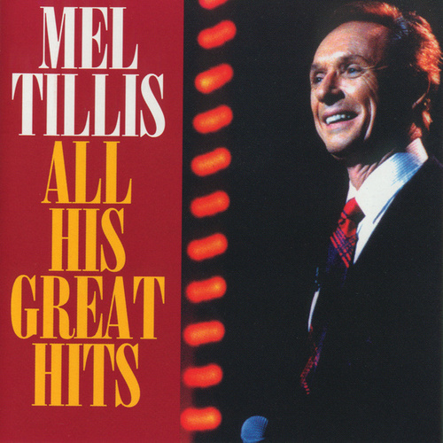 All His Great Hits by Mel Tillis