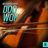 An Evening with Doo Wop, Vol. 3 by Various Artists
