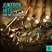 Jukebox Hits for the Summer, Vol. 2 by Various Artists