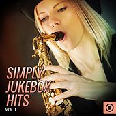 Simply JukeBox Hits, Vol. 1 by Various Artists