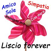 Liscio Forever, Vol. 1 by Various Artists