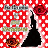 La Copla y Sus Creadores by Various Artists
