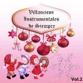 Villancicos Instrumentales de Siempre, Vol. 2 by Various Artists