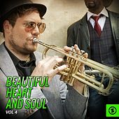 Beautiful Heart and Soul, Vol. 4 by Various Artists