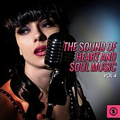 The Sound of Heart and Soul Music, Vol. 4 by Various Artists