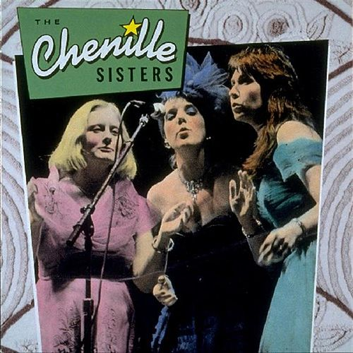 The Chenille Sisters by The Chenille Sisters