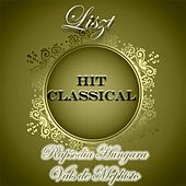 Hit Classical: Liszt by Various Artists