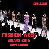 Milano Fashion Week by Various Artists