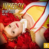 JukeBox of My Soul, Vol. 3 by Various Artists