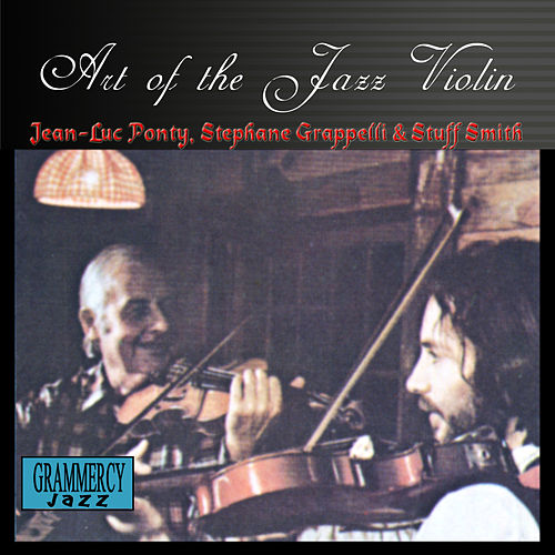 Art Of The Jazz Violin by Jean-Luc Ponty