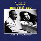 At The Savoy Ballroom by Count Basie