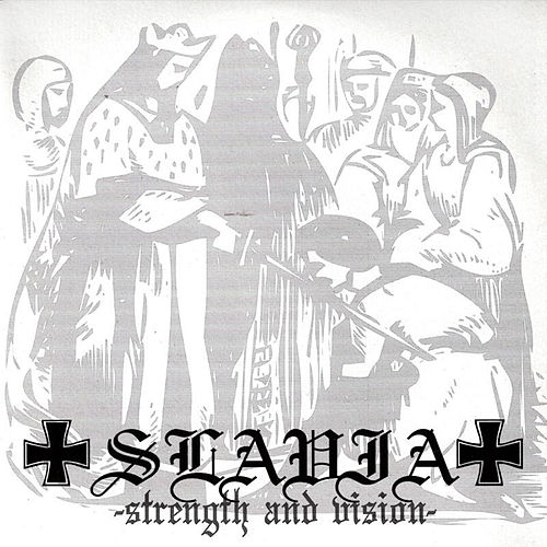 Strength and Vision by Slavia