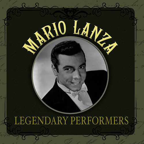 Legendary Performers by Mario Lanza