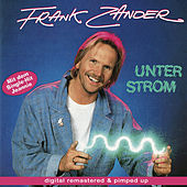 Unter Strom - remastered and pimped up by Frank Zander