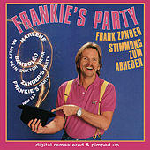 Frankie's Party - remastered and pimped up by Frank Zander