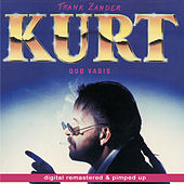 Kurt - Quo Vadis - remastered and pimped up by Frank Zander
