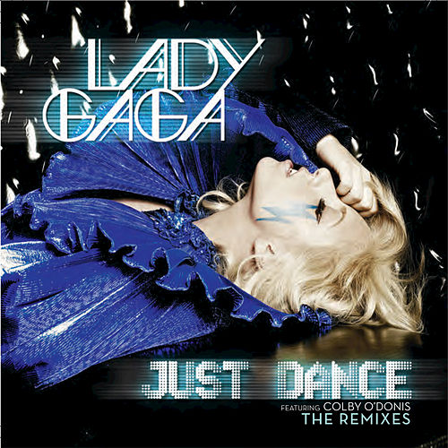 Just Dance by Lady Gaga