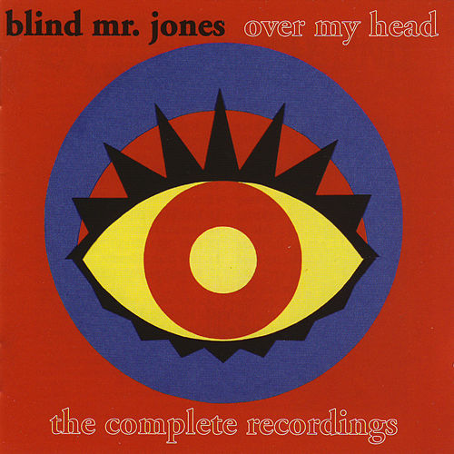 Over My Head von Blind Mr. Jones