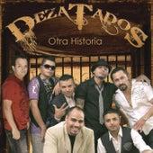 Otra Historia by Dezatados