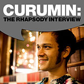 Curumin: The Rhapsody Interview by Curumin