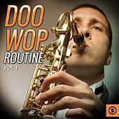 Doo Wop Routine, Vol. 1 by Various Artists