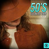 50's Country Fair, Vol. 2 by Various Artists