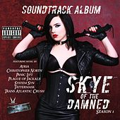 Skye of the Damned Season 1 (Original Soundtrack) by Various Artists
