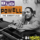 The essentials - 86 songs [Remastered] (Remastered) by Bud Powell