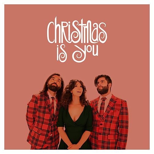 Christmas Is You by Swear And Shake