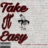 Take It Easy by Luxury